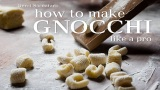 How to Make Gnocchi Like a Pro with Craftsy.com